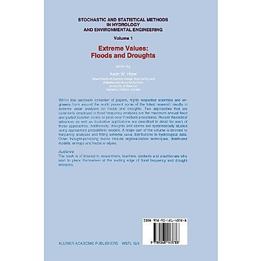 Stochastic and Statistical Methods in Hydrology and Environmental Engineering: Extreme Values: Floods , New Book (9789048143788)