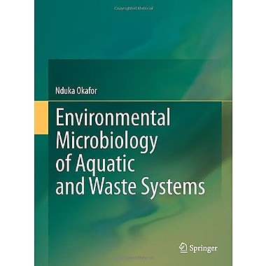 Environmental Microbiology of Aquatic and Waste Systems, Used Book (9789400714595)