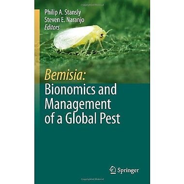 Bemisia: Bionomics and Management of a Global Pest, Used Book (9789048124596)