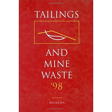 Tailings and Mine Waste 1998, New Book (9789054109228)
