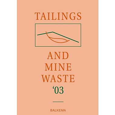 Tailing & Mine Waste 2003, New Book (9789058095930)