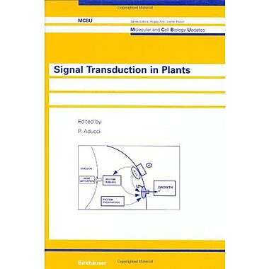 Signal Transduction in Plants (Molecular and Cell Biology Updates), New Book (9783764353070)
