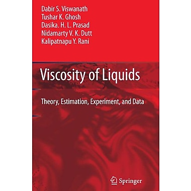 Viscosity of Liquids: Theory, Estimation, Experiment, and Data (9789048173785)