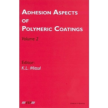 Adhesion Aspects of Polymeric Coatings, Vol. 2, Used Book (9789067643771)
