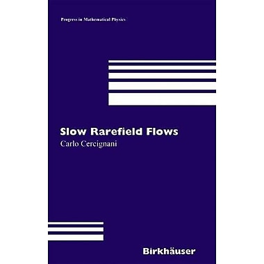 Slow Rarefied Flows: Theory and Application to Micro-Electro-Mechanical Systems(Progress in Mathemati, Used Book (9783764375348)