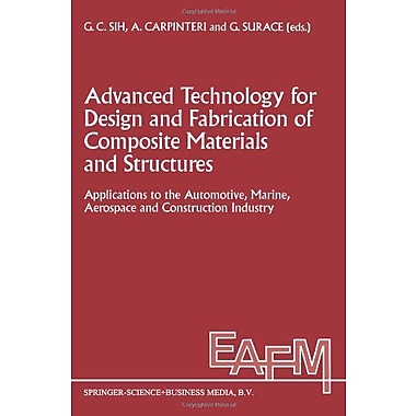 Advanced Technology for Design and Fabrication of Composite Materials and Structures: Applications to, Used Book (9789048145072)