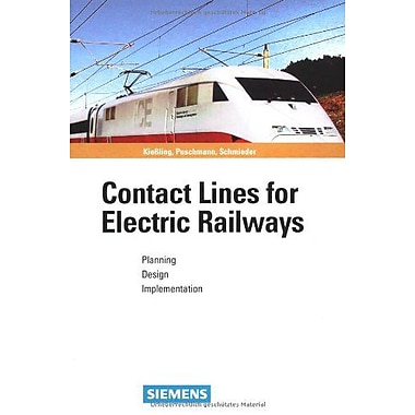 Contact Lines for Electrical Railways: Planning - Design - Implementation (9783895781520)