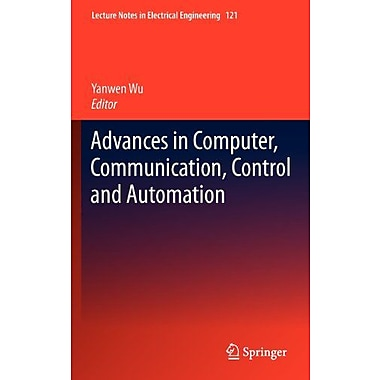 Advances in Computer, Communication, Control and Automation (Lecture Notes in Electrical Engineering), New Book (9783642255403)