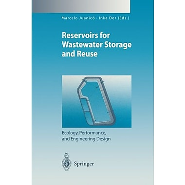Hypertrophic Reservoirs for Wastewater Storage and Reuse: Ecology, Performance, and Engineering Desig, Used Book (9783642642623)