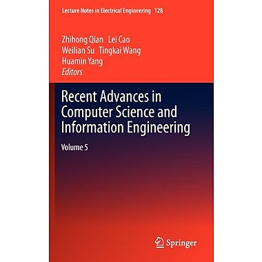 Recent Advances in Computer Science and Information Engineering: Volume 5(Lecture Notes in Electrical , New Book (9783642257919)