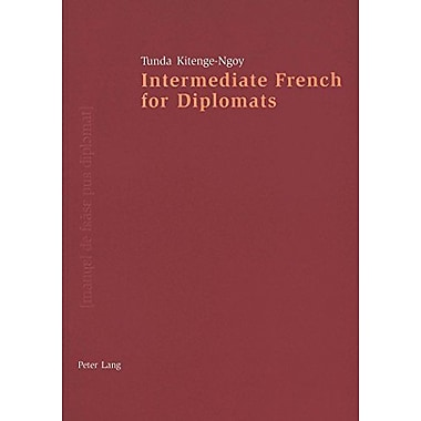 Intermediate French for Diplomats (French Edition), New Book (9783906758930)