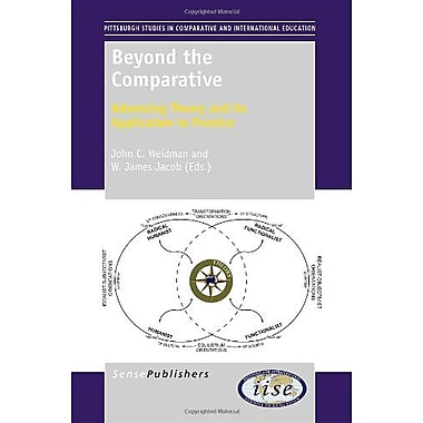 Beyond the Comparative: Advancing Theory and its Application to Practice, New Book (9789460917202)