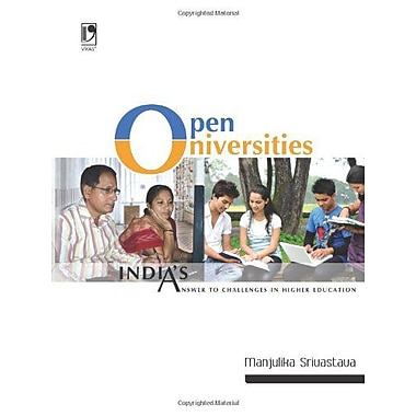 Open Universities - India's Answer to Challenges in Higher Education, New Book (9789325959859)