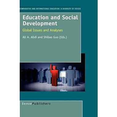 Education and Social Development: Global Issues and Analyses(Comparative and International Education:, Used Book (9789087904388)