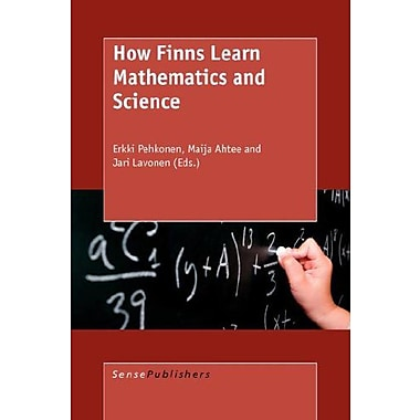How Finns Learn Mathematics and Science (9789087902421)