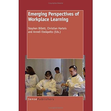 Emerging Perspectives of Workplace Learning, New Book (9789087906436)