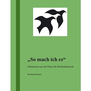 So mach ich es (German Edition), Used Book (9783833401343)