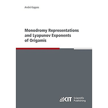 Monodromy Representations and Lyapunov Exponents of Origamis, Used Book (9783866447516)