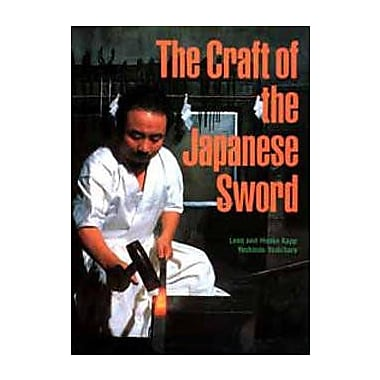 The Craft of the Japanese Sword (9784770012982)