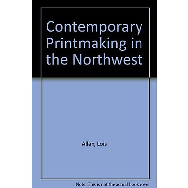 Contemporary Printmaking in the Northwest, New Book (9789057031311)