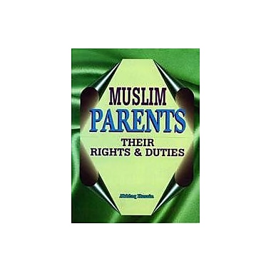 Muslim Parents: Their Rights and Duties, New Book (9788174350961)