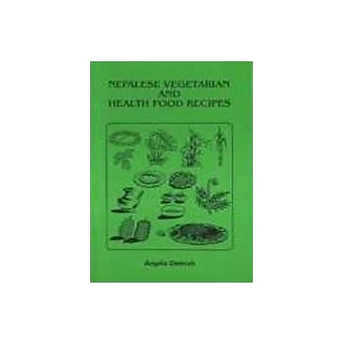 Nepalese Vegetarian and Health Food Recipes, New Book (9788173030611)