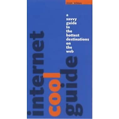Internet Cool Guide: A Savvy Guide to the Hottest Web Sites, Used Book (9783823809975)
