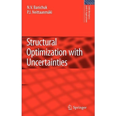 Structural Optimization with Uncertainties (Solid Mechanics and Its Applications), New Book (9789048125173)