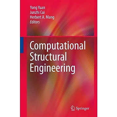 Computational Structural Engineering: Proceedings of the International Symposium on Computational Stru, New Book (9789048128211)