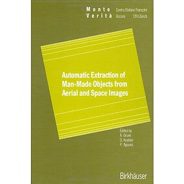 Automatic Extraction of Man-Made Objects from Aerial Space Images (Monte Verita), Used Book (9783764352646)
