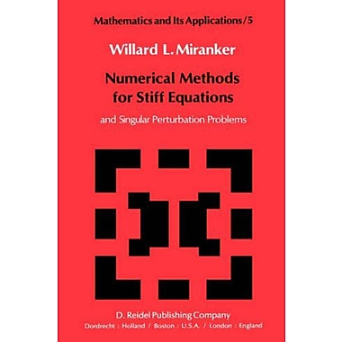 Numerical Methods for Stiff Equations and Singular Perturbation Problems (Mathematics and Its Applications), Used(9789027711076)