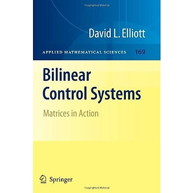 Bilinear Control Systems: Matrices in Action (Applied Mathematical Sciences), Used Book (9789048181698)