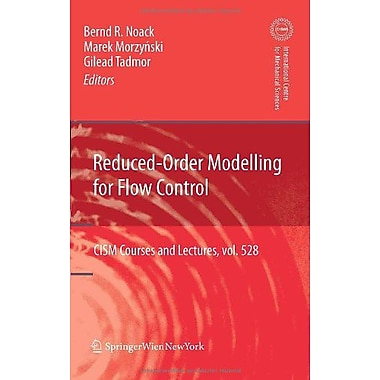 Reduced-Order Modelling for Flow Control (CISM International Centre for Mechanical Sciences), New Book (9783709107577)