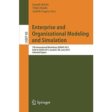 Enterprise and Organizational Modeling and Simulation: 7th International Workshop, EOMAS 2011, held a, Used Book (9783642241741)