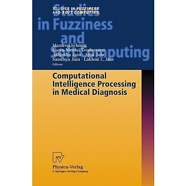 Computational Intelligence Processing in Medical Diagnosis (Studies in Fuzziness and Soft Computing), New Book (9783790814637)