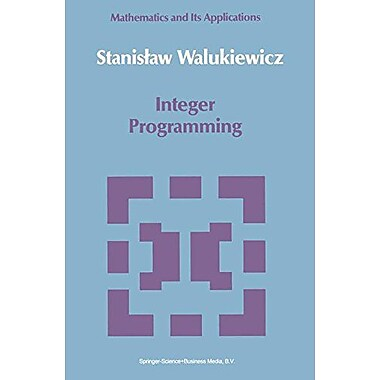 Integer Programming (Mathematics and its Applications), Used Book (9789048140688)