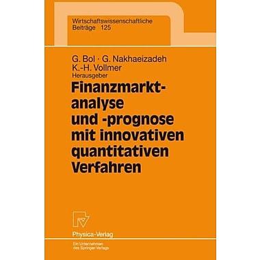 Finanzmarktanalyse und- prognose mit innovativen quantitativen Verfahren: Ergebnisse des 5. Karlsruhe, Used Book (9783790809251)