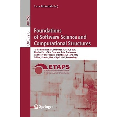 Foundations of Software Science and Computational Structures: 15th International Conference, FOSSACS 2, New Book (9783642287282)