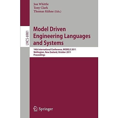 Model Driven Engineering Languages and Systems: 14th International Conference, MODELS 2011, Wellington, New Book (9783642244841)