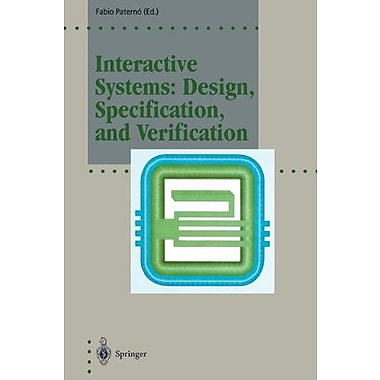 Interactive Systems: Design, Specification, and Verification: 1st Eurographics Workshop, Bocca di Mag (9783642871177)