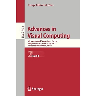 Advances in Visual Computing: 8th International Symposium, ISVC 2012, Rethymnon, Crete, Greece, July , Used Book (9783642331909)