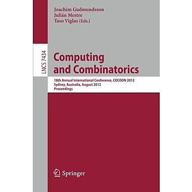 Computing and Combinatorics: 18th Annual International Conference, COCOON 2012, Sydney, Australia, Au, Used Book (9783642322402)