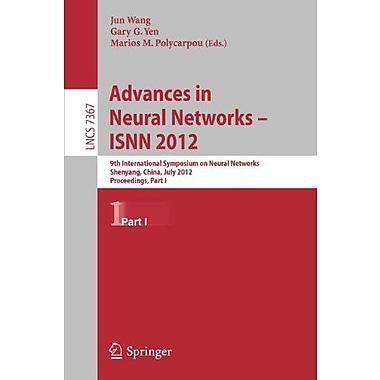 Advances in Neural Networks - ISNN 2012: 9th International Symposium on Neural Networks, ISNN 2012, Sh, New Book (9783642313455)