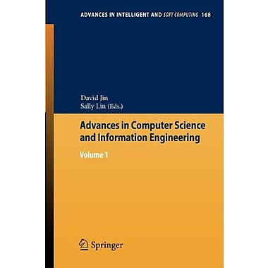 Advances in Computer Science and Information Engineering: Volume 1(Advances in Intelligent and Soft Co, New Book (9783642301254)