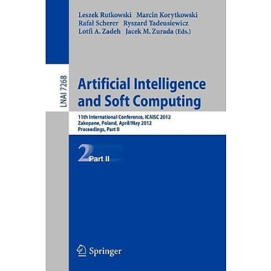 Artificial Intelligence and Soft Computing: 11th International Conference, ICAISA 2012, Zakopane, Pol, Used Book (9783642293498)