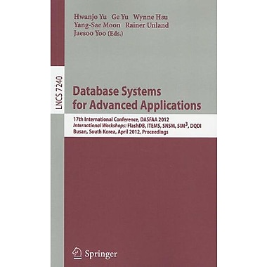 Database Systems for Advanced Applications: 17th International Conference, DASFAA 2012, International (9783642290220)