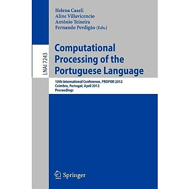 Computational Processing of the Portuguese Language: 10th International Conference, PROPOR 2012, Coim, Used Book (9783642288845)