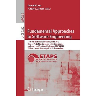 Fundamental Approaches to Software Engineering: 15th International Conference, FASE 2012, Held as Par (9783642288715)