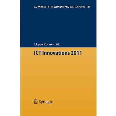 ICT Innovations 2011 (Advances in Intelligent and Soft Computing), Used Book (9783642286636)