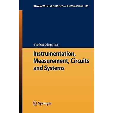 Instrumentation, Measurement, Circuits and Systems (Advances in Intelligent and Soft Computing), New Book (9783642273339)